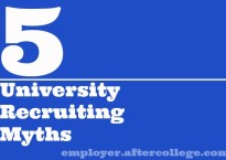 5 university recruiting myths